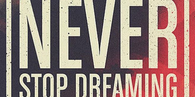 Never Stop Dreaming Artwork Best Htc One Wallpapers