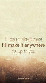 Make It Anywhere Inspirational Frank Sinatra