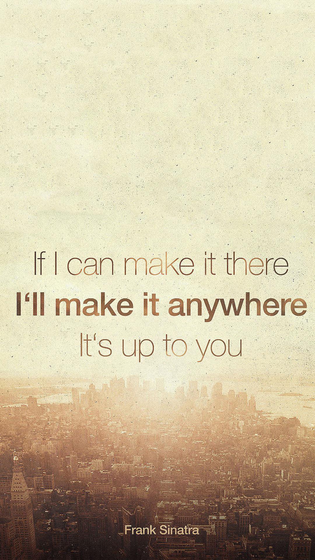 Make It Anywhere Inspirational Frank Sinatra
